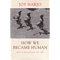 How We Became Human: New and Selected Poems 1975-2002 (English Edition)