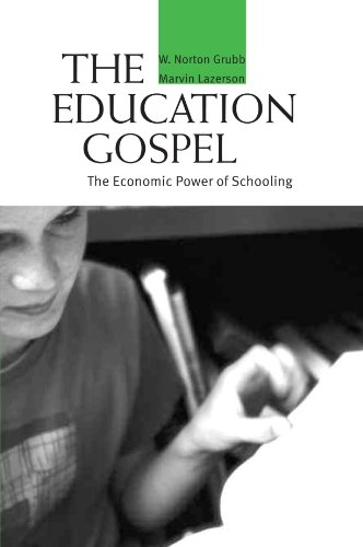 The Education Gospel: The Economic Power of Schooling
