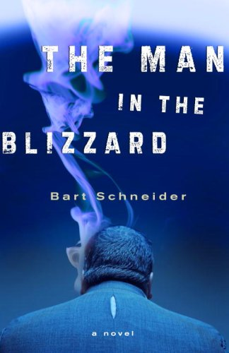The Man in the Blizzard: A Novel ebook