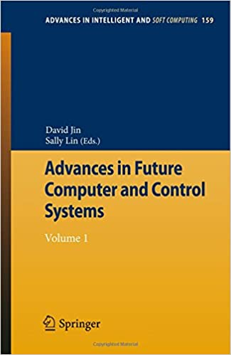 Book Advances in Future Computer and Control Systems: Volume 1 (Advances in Intelligent and Soft Computing)