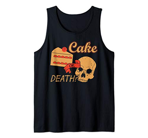 Funny Cake Shirts - LOL Cake Or Death Tank - Cake Top And Tank Womens