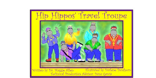 The Hip Hippos' Travel Troupe (Hip Hippos)