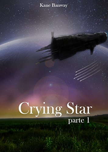 (Crying Star, Parte 1 (Italian Edition) )