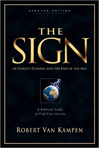 The Sign (Third Revised Edition) by Robert Van Kampen (2000-10-20)