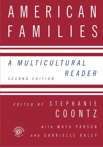 American Families, Second Edition: A Multicultural Reader