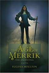 The Age of Merrik: The Anointing Paperback