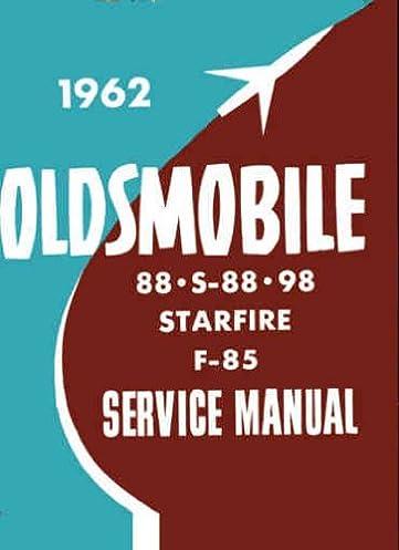 1962 oldsmobile complete factory repair shop service manual rh amazon com