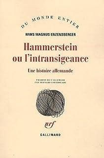 Hammerstein ou L'intransigeance  : une histoire allemande, Enzensberger, Hans Magnus