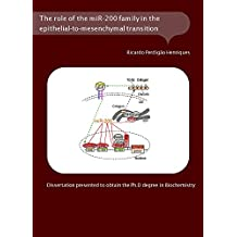 PhD Thesis: The role of the miR-200 family in the  epithelial-to-mesenchymal transition (EMT)