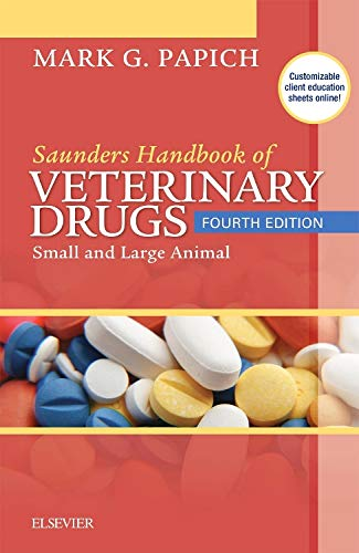 Saunders Handbook of Veterinary Drugs: Small and Large Animal (Handbook of Veterinary Drugs  (Saunders))