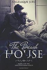 The Beach House (The San Capistrano Series) Paperback