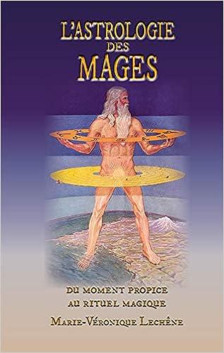 L'Astrologie des mages'