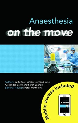- Anaesthesia on the Move (Medicine on the Move Book 2)