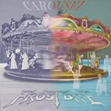 Carousel by Frostbite (1997-10-30)