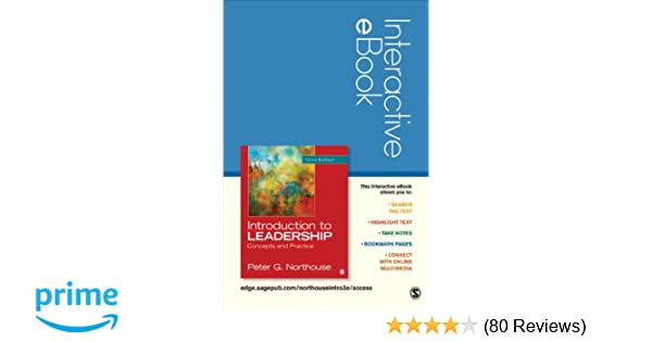 Introduction to leadership interactive ebook concepts and practice introduction to leadership interactive ebook concepts and practice peter g northouse 9781483345024 amazon books fandeluxe Image collections