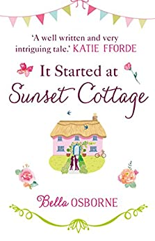 It Started at Sunset Cottage by [Osborne, Bella]