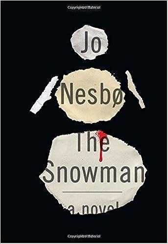 The Snowman Harry Hole Book 7 Harry Hole Series Jo Nesb Don