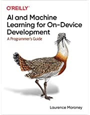 AI and Machine Learning for On-Device Development: A Programmer's Guide
