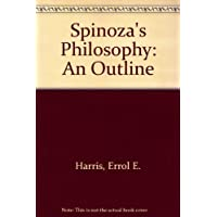 Spinoza's Philosophy: An Outline
