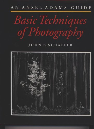 - An Ansel Adams Guide : Basic Techniques of Photography (Book One)