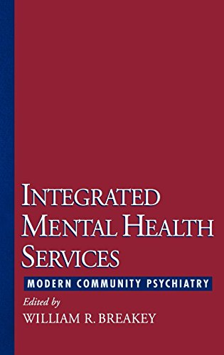 Integrated Mental Health Services: Modern Community Psychiatry