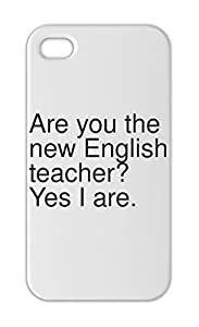 Are you the new English teacher? Yes I are. Iphone 5-5s plastic case