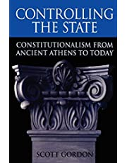 Controlling the State: Constitutionalism from Ancient Athens to Today
