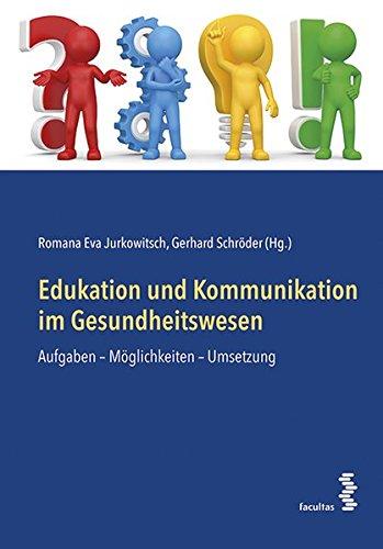 edukation-und-kommunikation-im-gesundheitswesen-aufgaben-mglichkeiten-umsetzung