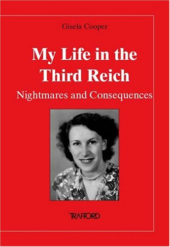 My Life in the Third Reich: Nightmares and Consequences PDF