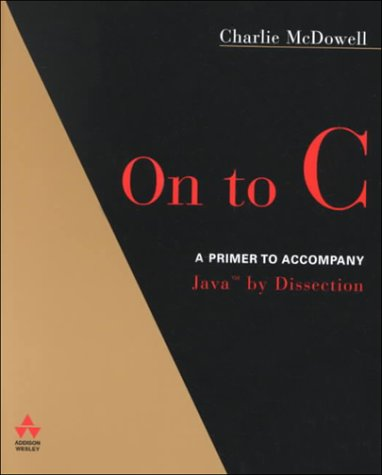 Java By Dissection  Update With C Primer