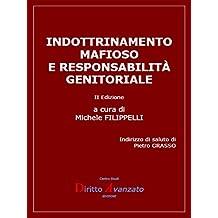 Indottrinamento mafioso e responsabilità genitoriale: II Edizione