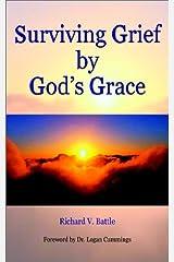 Surviving Grief by God's Grace Paperback