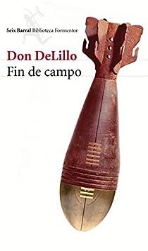 Fin de campo par DeLillo