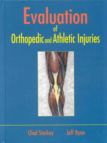 Evaluation of Orthopedic and Athletic Injuries