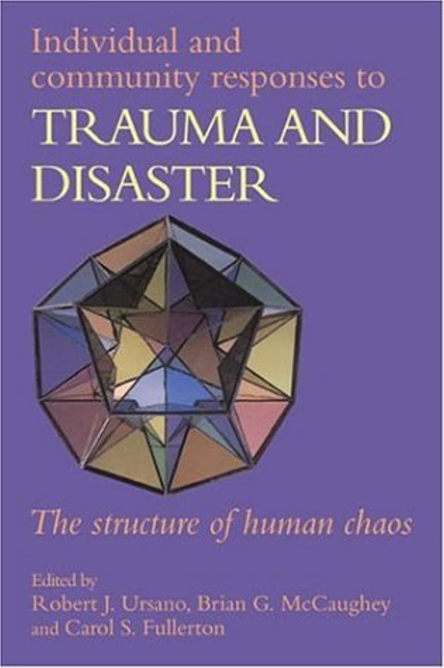 さびたスキル利点Treating Complex Traumatic Stress Disorders (Adults): Scientific Foundations and Therapeutic Models (English Edition)