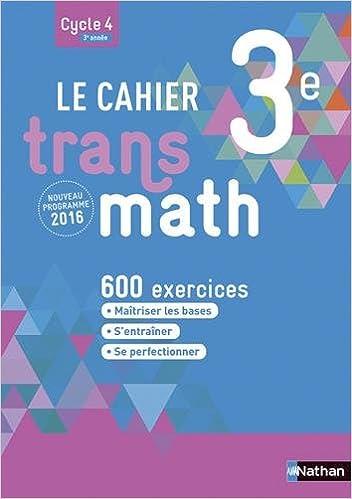 Téléchargement gratuit de jar ebooks mobiles Le Cahier Transmath 3e PDF RTF DJVU
