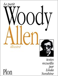 Le Petit Woody Allen illustré par Woody Allen