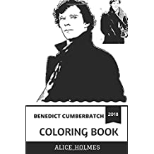 Benedict Cumberbatch Coloring Book: Dr. Strange and Sherlock Holmes Star, Smaug and Talented Performer Inspired Adult Coloring Book