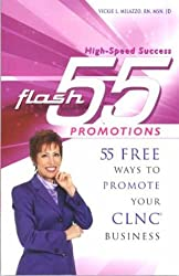 flash 55 PROMOTIONS: 55 FREE Ways to Promote Your CLNC Business