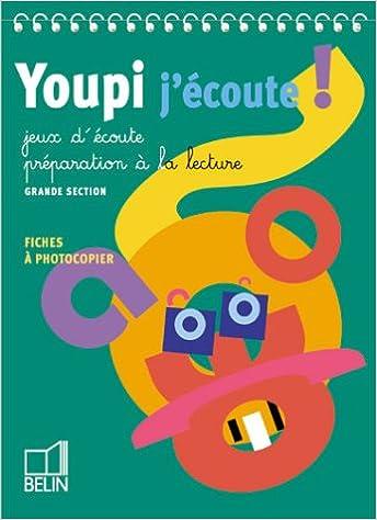 Livres gratuits en ligne Youpi, j'écoute : Jeux d'écoute, préparation à la lecture epub, pdf