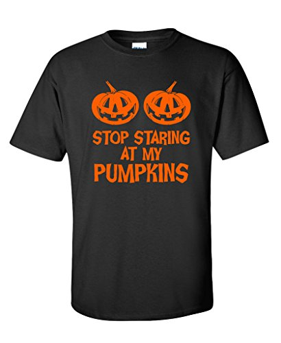 Stop Staring At My Pumpkins Costume Funny Novelty Sarcastic Halloween T-Shirt 3XL Black