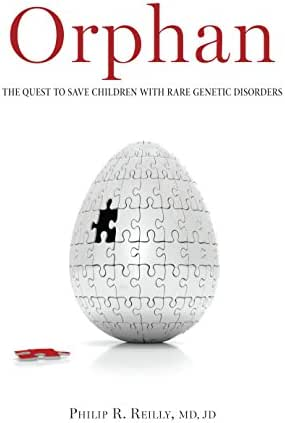 Orphan: The Quest to Save Children with Rare Genetic Disorders