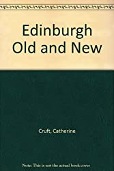Edinburgh Old and New