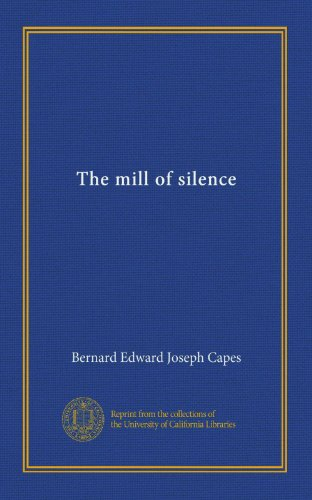 The mill of silence