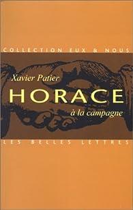 Horace à la campagne par Xavier Patier