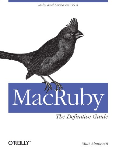 MacRuby: The Definitive Guide: Ruby and Cocoa on OS X PDF