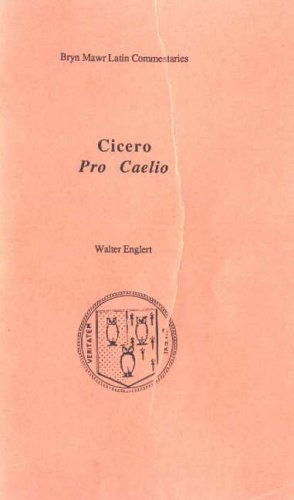 Pro Caelio (Bryn Mawr Commentaries, Latin) (Latin and English Edition)