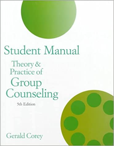 Student Manual For Theory And Practice Of Group Counseling