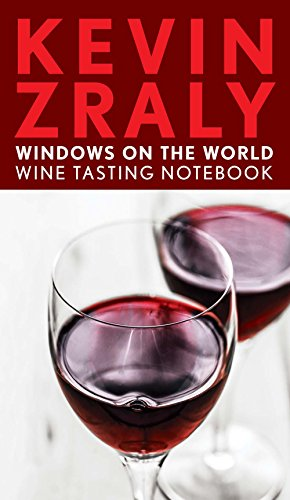 Tasting Notebook - Kevin Zraly Windows on the World Wine Tasting Notebook