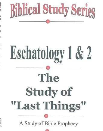 9. Eschatology: End Times | Bible.org